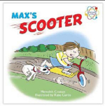 Max's Scooter : Max's Scooter - Meredith Costain