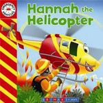 Hannah the Helicopter : Emergency Vehicles - Gaston Vanzet