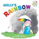 Molly's Rainbow : Science at Play - Meredith Costain