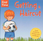 Getting a Haircut : First Time - Look Inside For Stickers And Certificate - Jaclyn Crupi