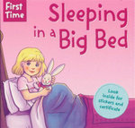 Sleeping in a Big Bed : First Time - Look Inside For Stickers And Certificate - Jaclyn Crupi