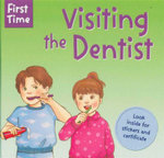 First Time Visiting the Dentist : Look Inside For Stickers and Certificate - Robert Robinson