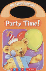 Party Time : My Teddy Library