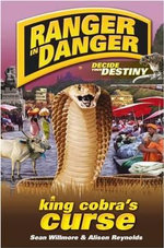 Ranger In Danger : King Cobra's Curse - Sean Willmore