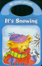 It's Snowing : My Teddy Library