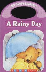 A Rainy Day : My Teddy Library
