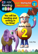 ABC Reading Eggs Activity Book 2 : Level 1 Starting Out - Katy Pike