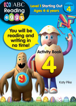 ABC Reading Eggs Activity Book 4 : Level 1 Starting Out   - Katy Pike