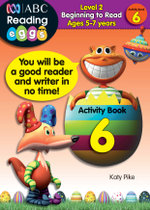 ABC Reading Eggs Beginning to Read Activity Book 6 : Level 2 - Katy Pike
