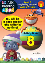 ABC Reading Eggs Beginning to Read Activity Book 8 : Level 2 - Katy Pike