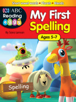 My First Spelling : ABC Reading Eggs - Sara Leman