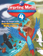 Targeting Maths Australian Curriculum Edition - Year 4 Student Book : Targeting Maths - Garda Turner