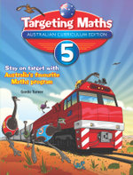 Targeting Maths Australian Curriculum Edition - Year 5 Student Book : Targeting Maths - Garda Turner