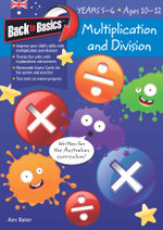 Multiplication and Division  : Back to Basics : Years 5-6