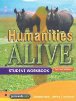 Humanities Alive 1 2E Student Workbook : Humanities Alive Series - Elizabeth Tulloh