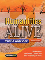 Humanities Alive 3 2E Student Workbook : Humanities Alive Series - Elizabeth Tulloh