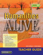 Humanities Alive 3 2E Teacher Guide & EGuidePLUS : Humanities Alive Series - John Andrews