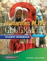 Humanities Alive Geography 2 2E Student Workbook : Humanities Alive Series - Cathy Bedson