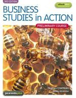 Business Studies in Action : Preliminary Course Third Edition - Stephen Chapman