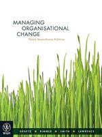 Managing Organisational Change  : Third Australasian Edition: 3rd edition, 2010  - Fiona Graetz