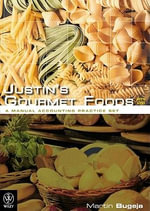 Justin's Gourmet Foods Pty Ltd : A Manual Accounting Practice Set - Martin Bugeja