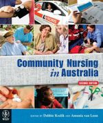 Community Nursing in Australia : Context, Issues and Applications