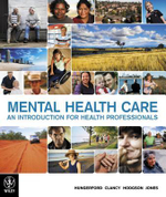 Mental Health Care : An Introduction for Health Professionals - Carole Hungerford