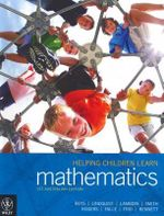 Helping Children Learn Mathematics : First Australian Edition - Robert E. Reys
