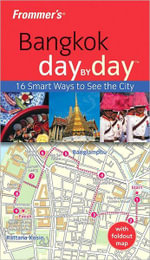 Frommer's Bangkok Day by Day : Frommer's City Day By Day Guides - Colin Hinshelwood