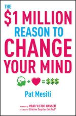 The $1 Million Reason To Change Your Mind  - Pat Mesiti