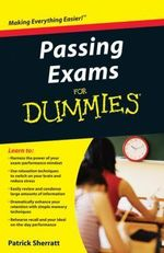 Passing Exams For Dummies : For Dummies Ser. - Patrick Sherratt