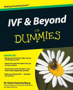 IVF And Beyond For Dummies - Karin Hammarberg