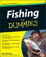 Fishing For Dummies : Australian And New Zealand Edition - Steve Starling