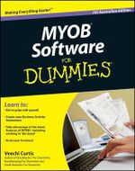 MYOB Software for Dummies Book : 7th Australian and New Zealand Edition - Veechi Curtis