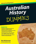 Australian History for Dummies - Alex McDermott
