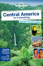 Central America on a Shoestring : 8th Edition : Lonely Planet Travel Guide - Lonely Planet
