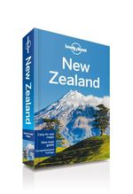 New Zealand : Lonely Planet Travel Guide : 16th Edition - Lonely Planet