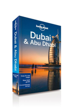 Dubai and Abu Dhabi : Lonely Planet Travel Guide : 7th Edition - Lonely Planet