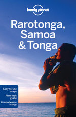 Rarotonga Samoa and Tonga : Lonely Planet Travel Guide - Lonely Planet