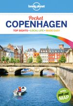 Copenhagen : Lonely Planet Pocket Travel Guide : 3rd Edition - Lonely Planet