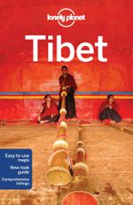 Tibet : Lonely Planet Travel Guide : 9th Edition - Lonely Planet