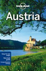 Austria : Lonely Planet Travel Guide : 7th Edition - Lonely Planet