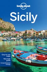 Sicily : Lonely Planet Travel Guide : 6th Edition - Lonely Planet