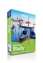 Discover Italy : Lonely Planet Travel Guide - Lonely Planet