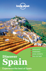 Discover Spain : Lonely Planet Travel Guide - Lonely Planet