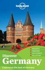 Discover Germany : Lonely Planet Travel Guide : 2nd Edition - Lonely Planet