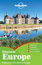 Discover Europe : Lonely Planet Travel Guide - Lonely Planet