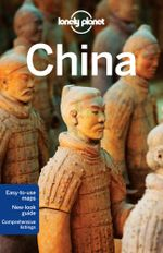 China : 2013 Edition : Lonely Planet Travel Guide - Lonely Planet
