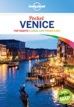 Venice : Lonely Planet Pocket Travel Guide - Lonely Planet