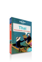 Thai : Lonely Planet Phrasebook & Dictionary - Lonely Planet